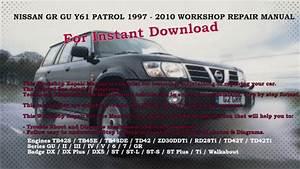 Nissan Gr Gu Y61 Patrol 1997 2010 Workshop Repair Manual