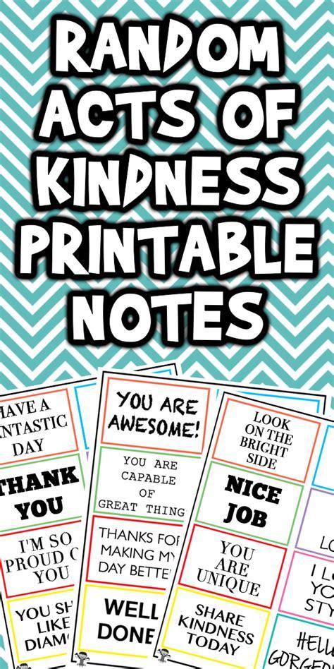 random act  kindness printable notes woo jr kids
