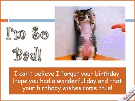 im  bad  belated birthday wishes ecards greeting cards