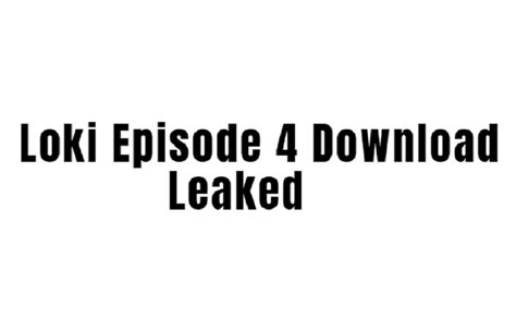 Watch original series updates here. Loki Episode 4 Download Leaked On Filmywap, Telegram - >>