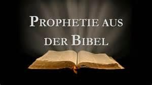 sprüche aus der bibel prophetie aus der bibel