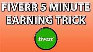 Fünf Minuten Tricks : fiverr 5 minute quick earning tricks youtube ~ Watch28wear.com Haus und Dekorationen