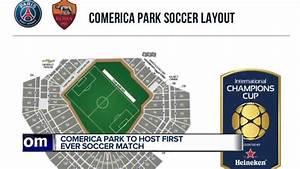 Comerica Park to host AS Roma, Paris Saint-Germain F.C ...