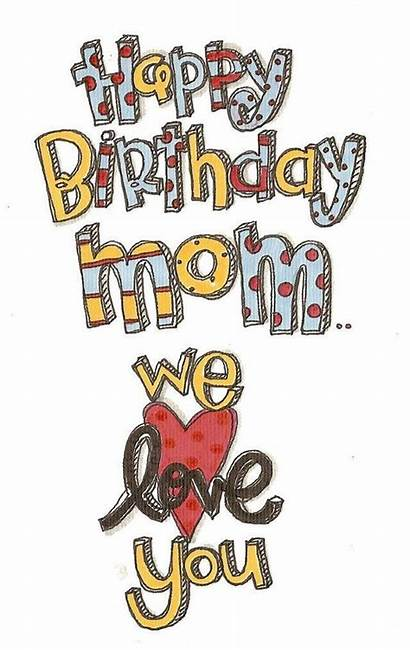 Birthday Mom Happy Mother Quotes Wishes Messages