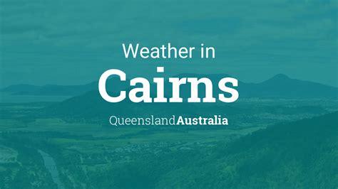 weather  cairns queensland australia