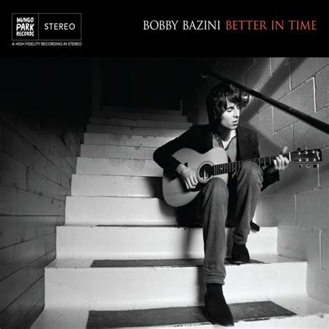 Bobby Bazini  Better In Time  Save My Brain
