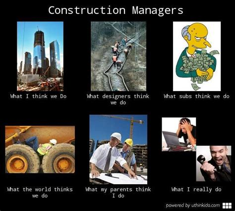Construction Memes - construction manager meme google search dream job pinterest meme and search
