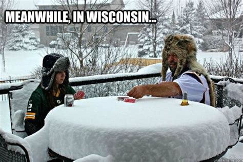 Wisconsin Meme - meanwhile in wisconsin misc quickmeme