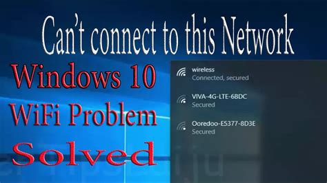 can t connect to wifi can t connect to this network windows 10 wifi connection