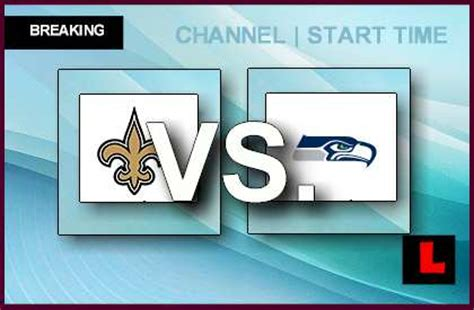 saints  seahawks  game channel start time ignites
