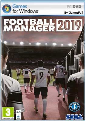 descargar football manager 2019 pc espa 241 ol mega gamezfull