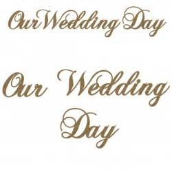 sayings for wedding cards our wedding day