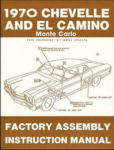 1970 Chevelle  El Camino  Monte Carlo Factory Assembly Instruction Manual