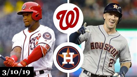 washington nationals  houston astros highlights march
