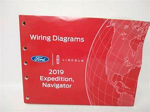 Oem 2019 Ford Expedition  Lincoln Navigator Electrical Wiring Diagrams Manual