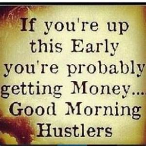 HUSTLE on Pinte... Early Grind Quotes