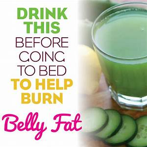 Drink This Before Bed To Help Burn Belly Fat  U0026 Reduce Water Retention