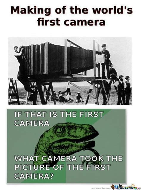 The First Meme - world s first camera by boredperson meme center