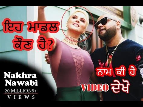 nakhra nawabi official song model  bio youtube