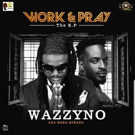 Music video by dr tumi performing holy. Wazzyno ft. 9ice - Work and Pray   NaijaRemix