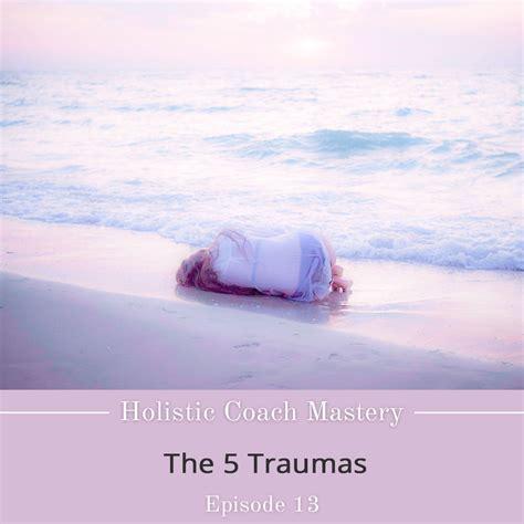 The 5 Traumas | MarStars