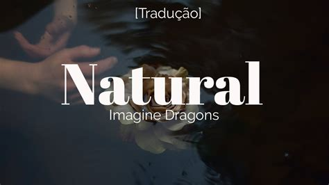 Imagine Dragons  Natural [legendadotradução] Youtube