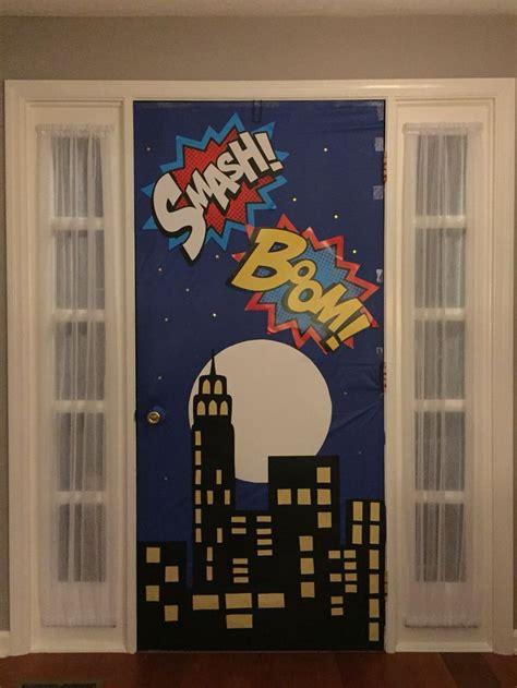 ideas  superhero door  pinterest superhero classroom door superhero door