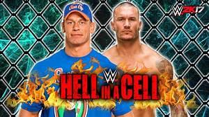 WWE 2K17 - John Cena vs. Randy Orton - WWE Hell In A Cell ...