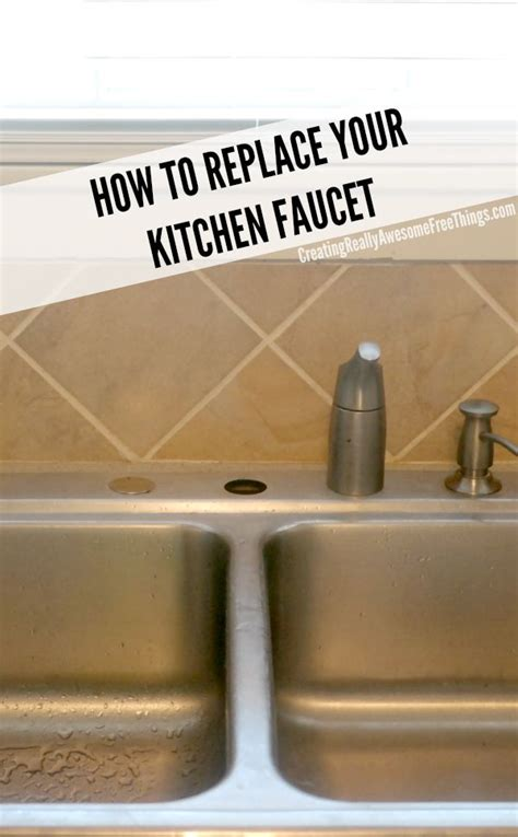 how to install a kitchen sink faucet how to replace a kitchen faucet c r a f t