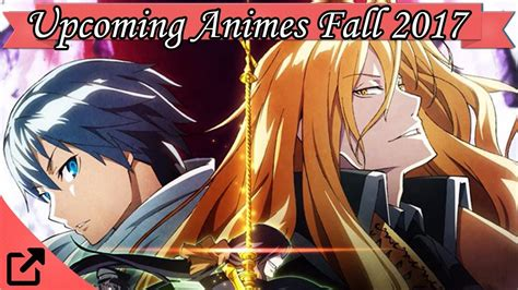 anime fall 2018 top 10 upcoming animes fall 2017 winter 2018 02