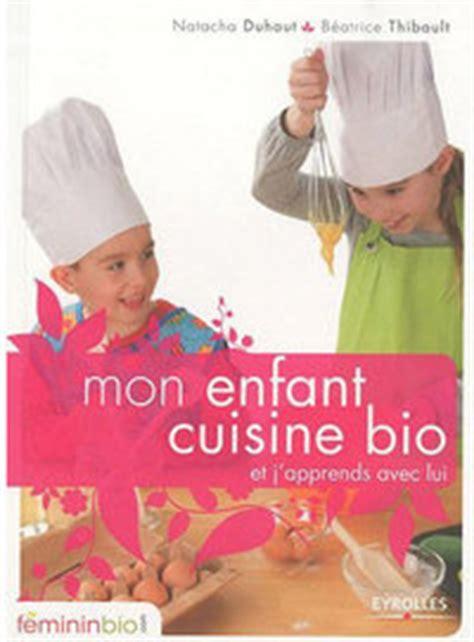 livre cuisine bio 6 livres pour une ée verte la vie et la science