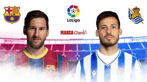 Marcador final: Barcelona vs Real Sociedad: resumen ...