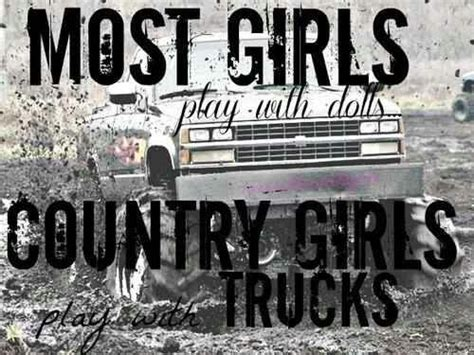 mudding quotes for girls i love mud country quotes pinterest