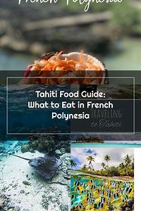 Everything You Need To Know About Tahitian Cuisine  There