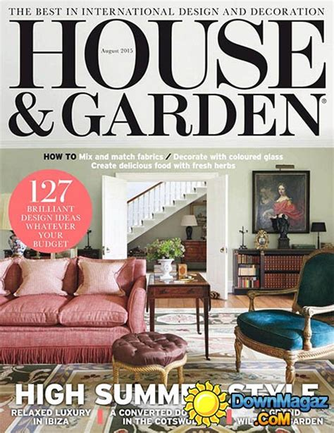 House And Garden Magazine by House And Garden Uk August 2015 187 Pdf Magazines