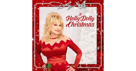 A Holly Dolly Christmas by Dolly Parton | New Christmas ...