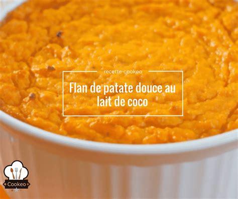 flan de patate douce au lait de coco recette cookeo