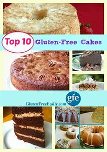 Top 10 Gluten Free Cake Recipes of All Time! gfegluten