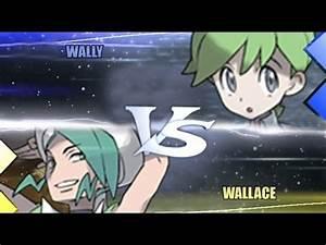 Pokemon Omega Ruby & Alpha Sapphire [ORAS]: Wally Vs ...