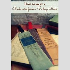 How To Make A Bookmark From A Vintage Book Venture1105