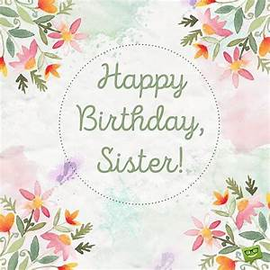 Happy Birthday Sister! Pictures, Photos, and Images for ...
