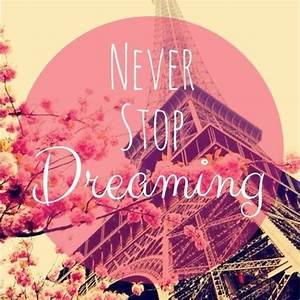 Never Stop Dreaming Pictures, Photos, and Images for ...