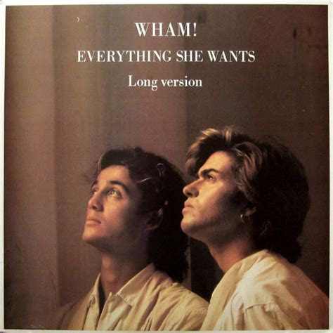 wham all she wants wham everything she wants long version vinyl at discogs