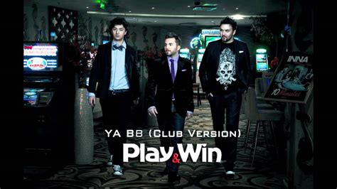Play&win  Ya Bb (club Version) Youtube