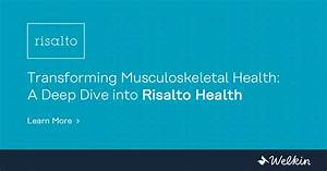 Transforming Musculoskeletal Health  A Deep Dive Into Risalto