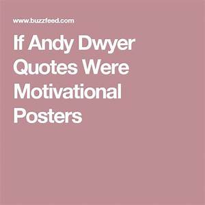 25+ best ideas ... Andy Dwyer Birthday Quotes
