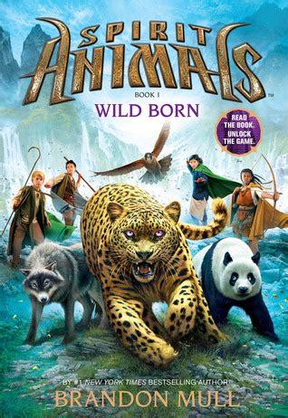wild born spirit animals   brandon mull reviews discussion bookclubs lists