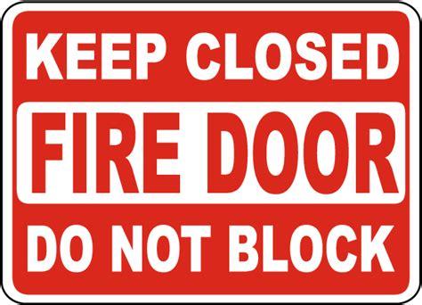 Keep Closed Do Not Block Fire Door Sign A5157