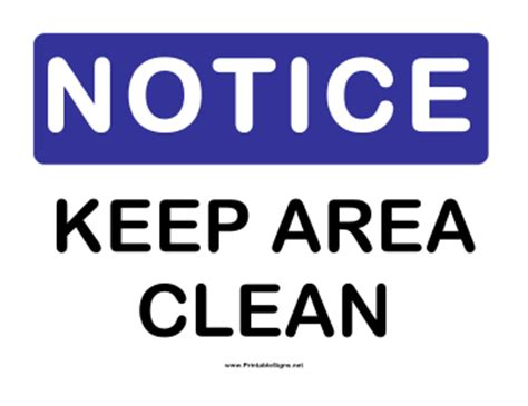 printable notice  area clean sign