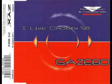 gazebo like chopin gazebo i like chopin 98 rap mix by mr steel